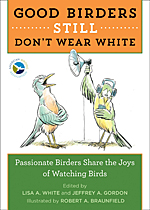 Good Birders Still Don't Wear White book